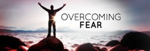 overcoming fear 1
